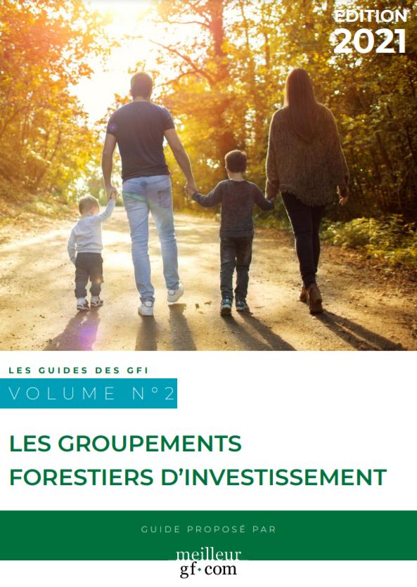 Le nouveau guide du Groupement forestier d'Investissement 2021
